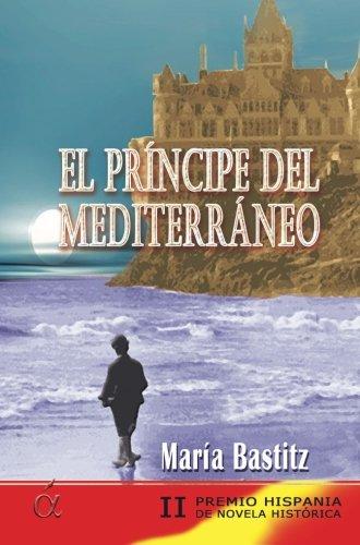El Príncipe Del Mediterráneo