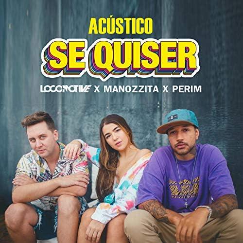 Locomotive feat. Manozzita & Perim