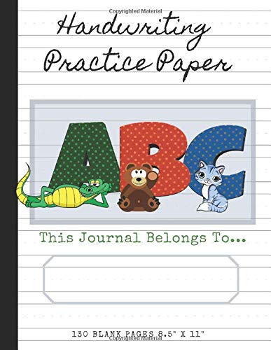 Handwriting Practice Paper: Practice Writing Paper For Kids - K-3