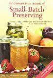 Best Canning Books - The Complete Book of Small-Batch Preserving: Over 300 Review