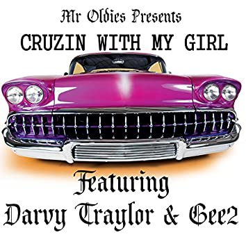 Cruzin with My Girl (feat. Darvy Traylor & Gee2)