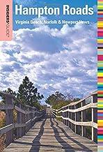 Insiders' Guide® to Hampton Roads: Virginia Beach, Norfolk & Newport News (Insiders' Guide Series)