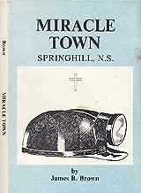 Miracle Town: Springhill, Nova Scotia