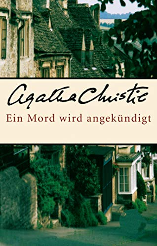 Ein Mord wird angekündigt | Miss Marple (German Edition): Agatha Christie