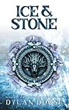 Ice and Stone: A Sword and Sorcery Novella