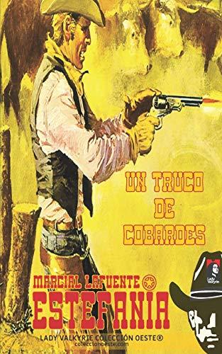 Un truco de cobardes: Volume 10 (Colección Oeste)