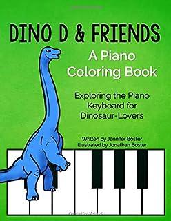 Dino D & Friends: A Piano Coloring Book - Exploring