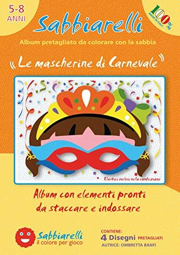 Sabbiarelli Sand-it for Fun - Album Les Demi-Masques : 4 Masques de Carnaval à colorier avec Le Sable (Sable Non Inclus), Convient pour Les Enfants Ans 3+