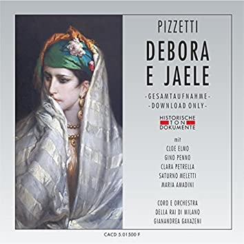 Ildebrando Pizzetti: Debora E Jaele