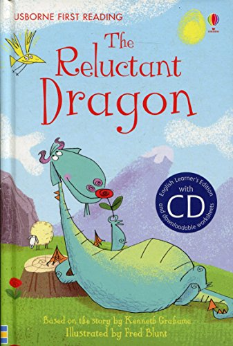 The reclutant dragon + cd: The Reluctant Dragon (First Reading Level 4)