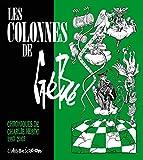 Les Colonnes de Gébé - Chroniques de Charlie Hebdo 1993-2003