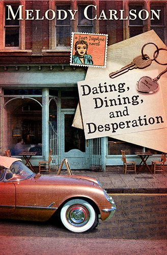 Download Dating, Dining, and Desperation (Dear Daphne) 1433679310