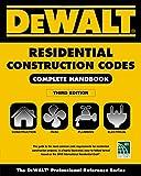 DEWALT 2018 Residential Construction Codes:...