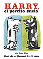 Harry, el perrito sucio: Harry the Dirty Dog (Spanish edition)