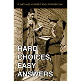 Hard Choices, Easy Answers: Values, Information, and American Public Opinion (English Edition)