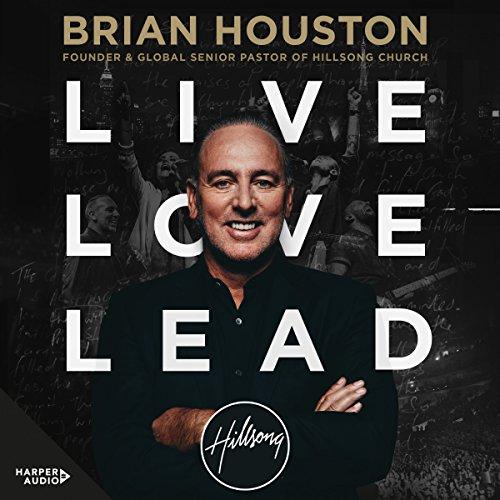 Live, Love, Lead audiobook cover art
