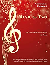Music for Two, Christmas for Flute or Oboe or Violin & Viola