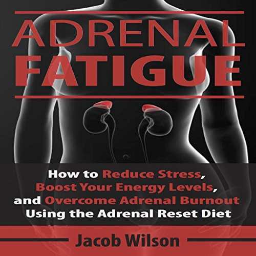 Adrenal Fatigue Audiobook By Jacob Wilson cover art