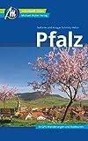 Pfalz Reiseführer Michael Müller Verlag: Individuell reisen mit vielen praktischen Tipps.