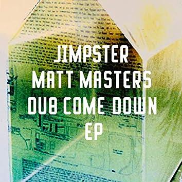 Dub Come Down EP