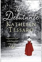 [(The Debutante)] [Author: Kathleen Tessaro] published on (April, 2011)