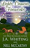Lights, Camera, Fireworks (Tipperary Carriage Company Mystery Book 9)
