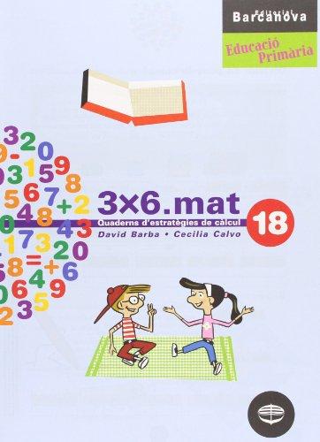 3x6.mat 18 - 9788448917043 (Materials Educatius - Cicle Superior - Matemàtiques)