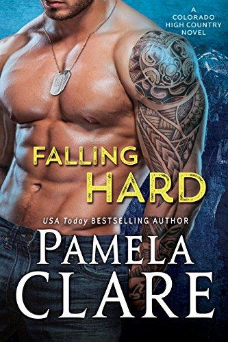 Falling Hard: A Colorado High Country Novel