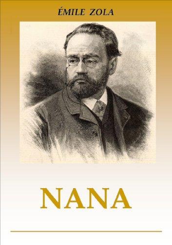 NANA (Los Rougon - Macquart nº 9) (Spanish Edition)