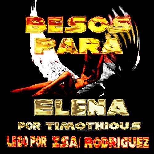 Besos Para Elena [Kisses for Elena] audiobook cover art