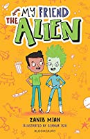 My Friend the Alien: A Bloomsbury Reader (Bloomsbury Readers)