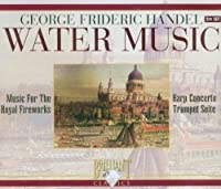 Water Music by G.F. Handel (2006-06-06)