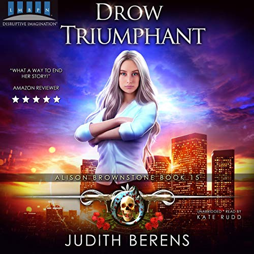 『Drow Triumphant (An Urban Fantasy Action Adventure)』のカバーアート