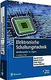 Elektronische Schaltungstechnik: Mit Beispielen in LTspice (Pearson Studium - Elektrotechnik)