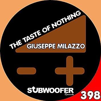 The Taste of Nothing