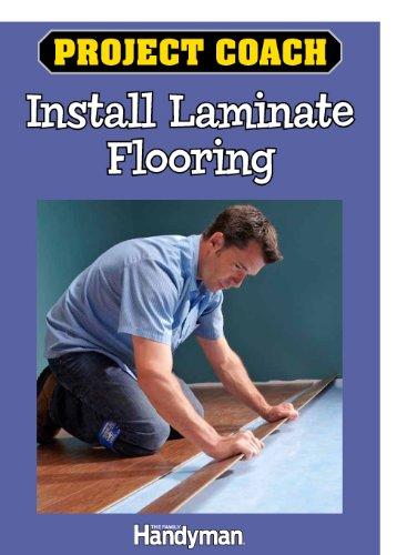 Project Coach: Install Laminate Flooring (English Edition)