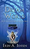 water and dreams - Dream World: Book Two of The Dream Waters Series (Volume 2)