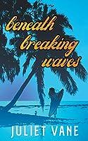 Beneath Breaking Waves