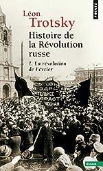 Histoire de la révolution russe. La Révolution de - La Révolution de Février Tome 1 de Leon Trotski
