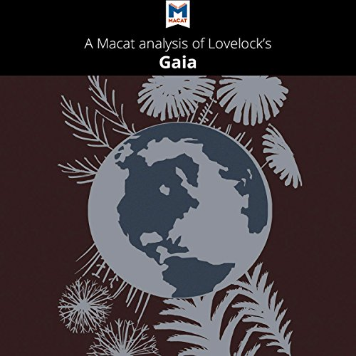 A Macat Analysis of James E. Lovelock's Gaia: A New Look at Life on Earth Titelbild