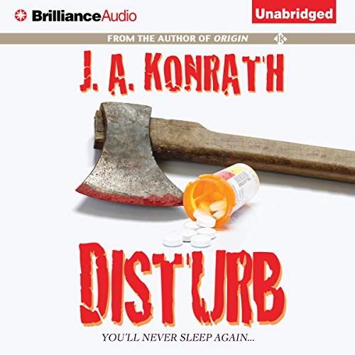 Disturb Audiobook By J. A. Konrath cover art