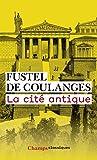 La cité antique (Champs Classiques t. 131) - Format Kindle - 13,99 €