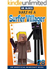 Diary of a Surfer Villager: Book 28: (an unofficial Minecraft book)