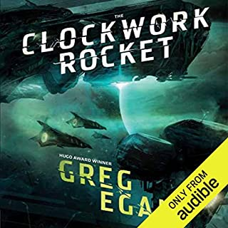 The Clockwork Rocket                   By:                                                                                                                                 Greg Egan                               Narrated by:                                                                                                                                 Adam Epstein                      Length: 15 hrs and 2 mins     44 ratings     Overall 3.7