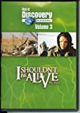 Best of Discovery Channel Vol. 3: I Shouldn't Be Alive (Lost in the Snow & Jaws of Death)