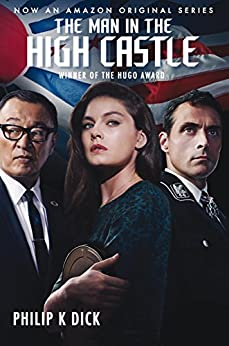 The Man in the High Castle by [Philip K. Dick]