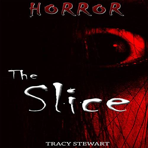 Horror: The Slice audiobook cover art