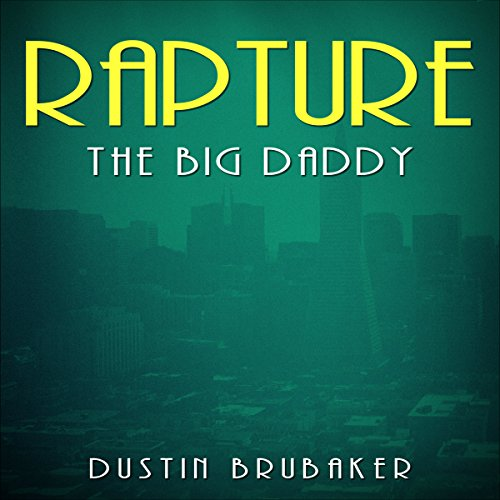 Rapture: The Big Daddy cover art