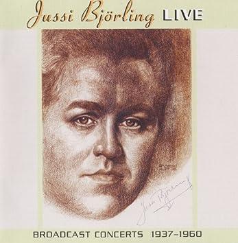 Jussi Björling Live: Broadcast Concerts