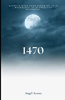 1470: Egypt is more than pyramids, it is mythology, it is unsolved mysteries.